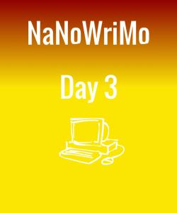 nanowrimoday3